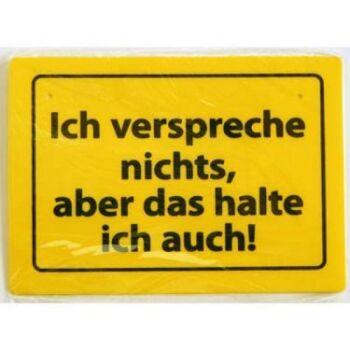 Schild mit Sprüchen, 15 x 10 cm, witzig, cool, sebstklebend