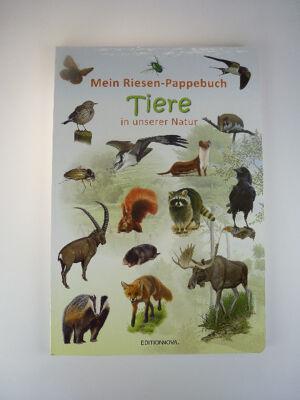 12-9200099, XXL Mein Riesen-Pappebuch - Tiere in unserer Natur 50 x 34 cm