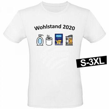 Motiv T-Shirt Shirt Wohlstand 2020 Weiß